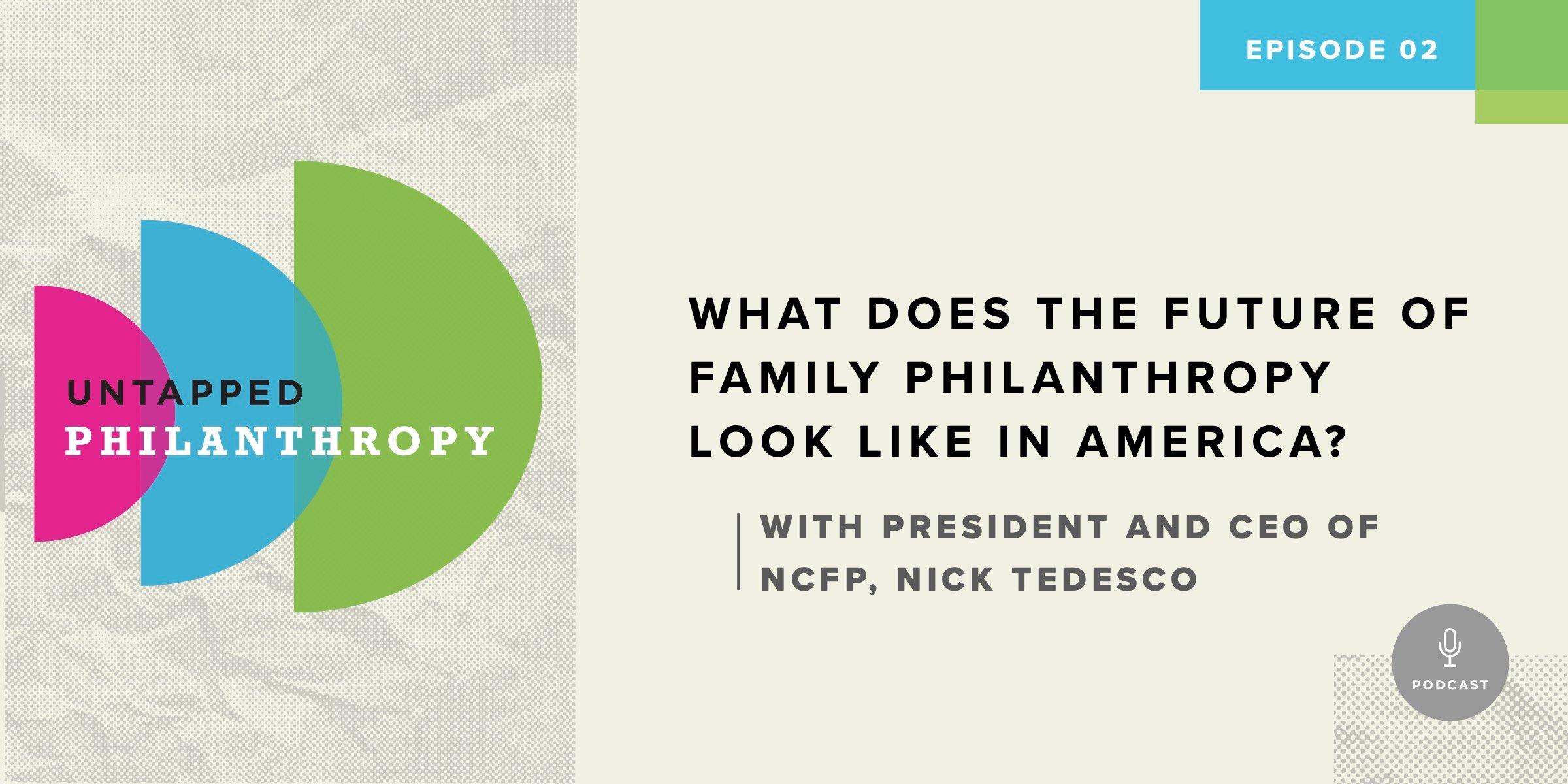 Untapped Philanthropy Episode 2